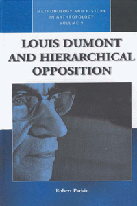 Louis Dumont and Hierarchical Opposition
