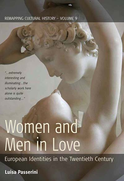 Women and Men in Love: European Identities in the Twentieth Century