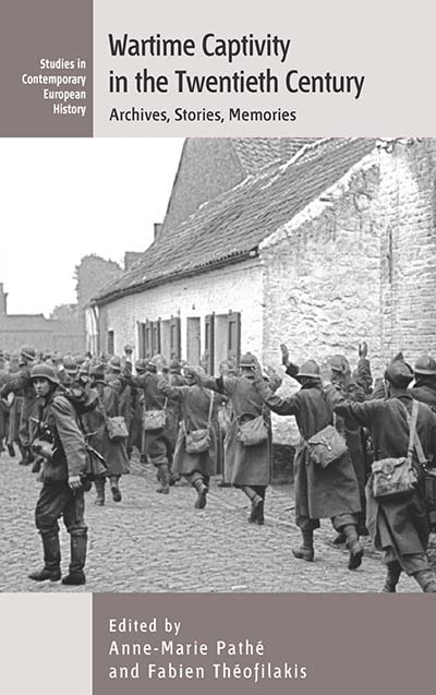Wartime Captivity in the 20th Century