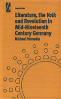 Literature, the 'Volk' & the Revolution in Mid-19th Century Germany