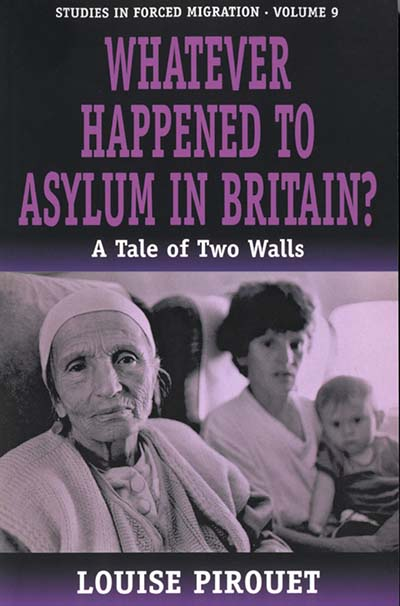 Whatever Happened to Asylum in Britain?: A Tale of Two Walls