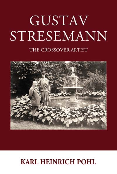 Gustav Stresemann: The Crossover Artist