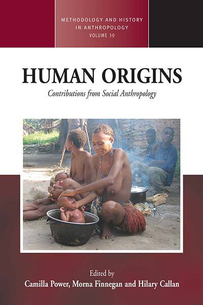 Human Origins: Contributions from Social Anthropology