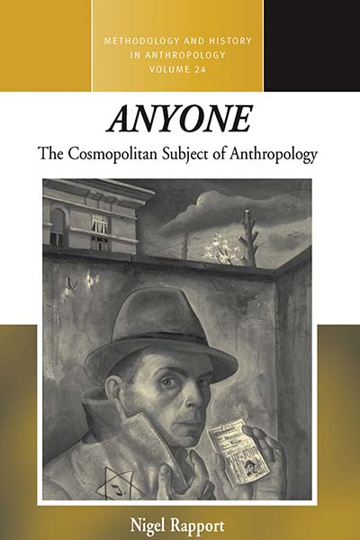 <i>Anyone</i>: The Cosmopolitan Subject of Anthropology