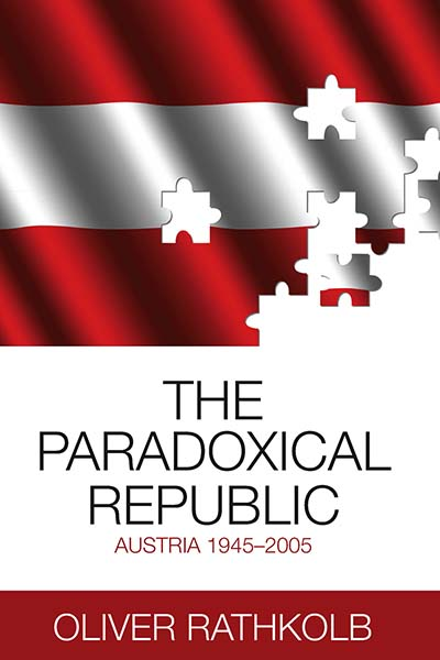 The Paradoxical Republic: Austria 1945-2005
