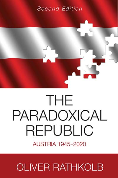 The Paradoxical Republic: Austria 1945–2020
