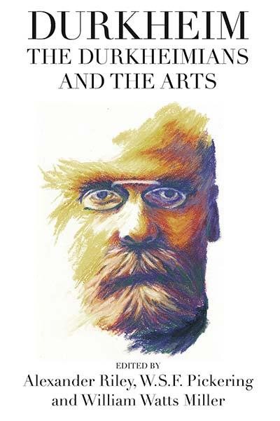 Durkheim, the Durkheimians, & the Arts