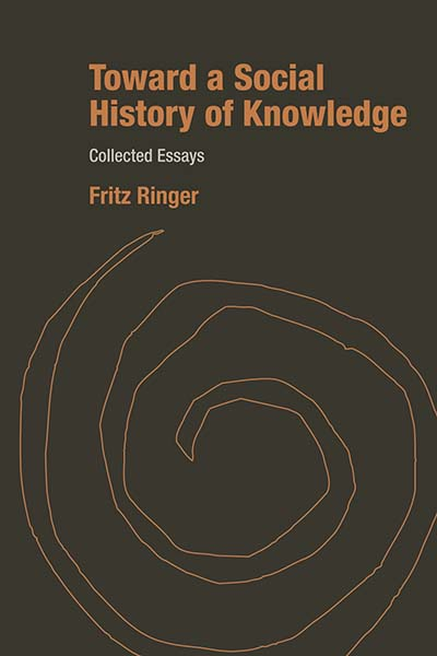 Toward a Social History of Knowledge: Collected Essays