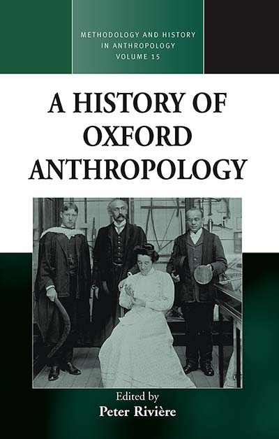 History Of Oxford Anthropology, A