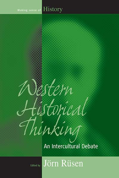 Western Historical Thinking: An Intercultural Debate