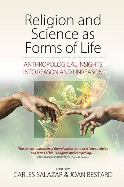 Religion and Science as Forms of Life: Anthropological Insights into Reason and Unreason