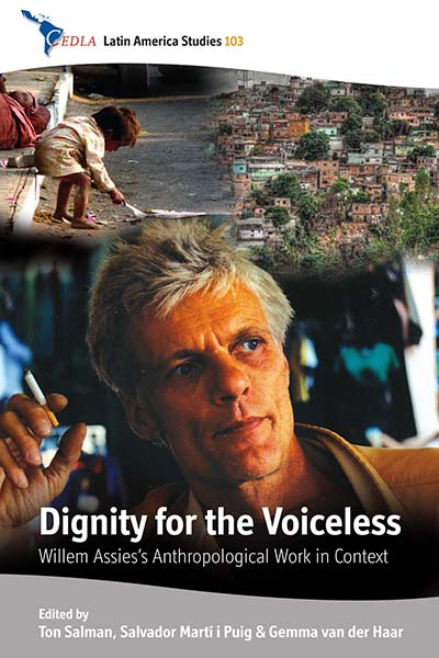 Dignity for the Voiceless: Willem Assies's Anthropological Work in Context