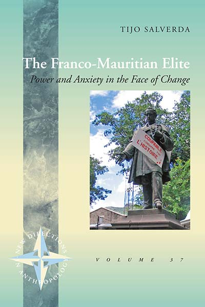The Franco-Mauritian Elite: Power and Anxiety in the Face of Change