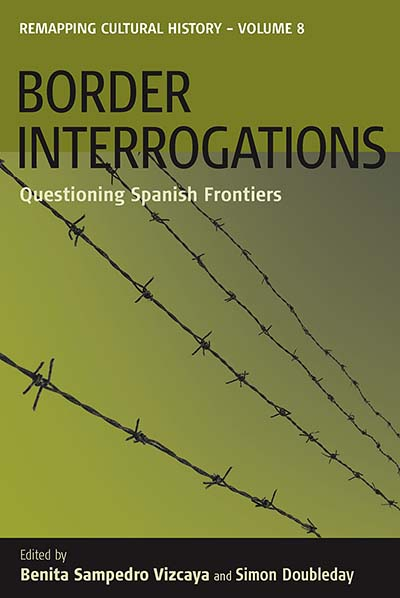 Border Interrogations: Questioning Spanish Frontiers