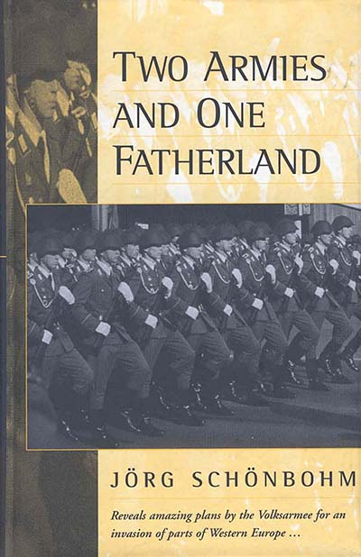 Two Armies and One Fatherland: The End of the <i>Nationale Volksarmee</i>