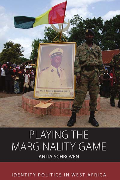 Playing the Marginality Game: Identity Politics in West Africa