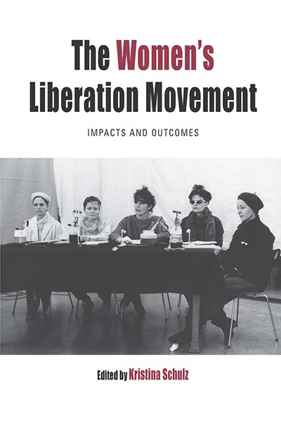 The Women's Liberation Movement: Impacts and Outcomes