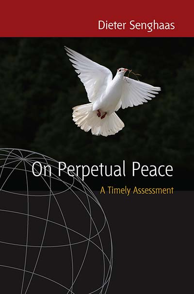 On Perpetual Peace: A Timely Assessment