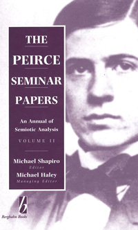 The Peirce Seminar Papers: Volume II: An Annual of Semiotic Analysis
