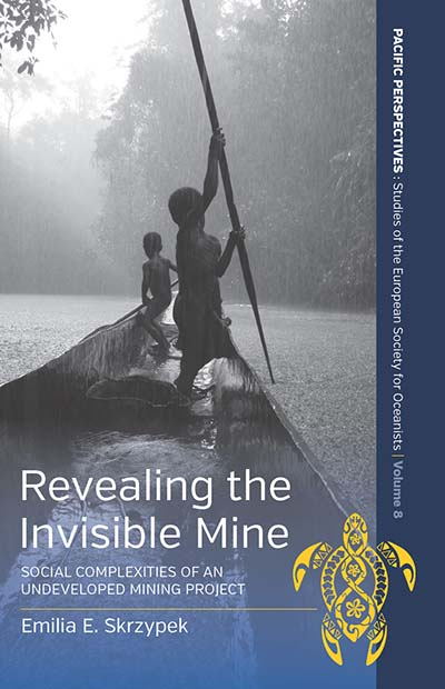 Revealing the Invisible Mine: Social Complexities of an Undeveloped Mining Project