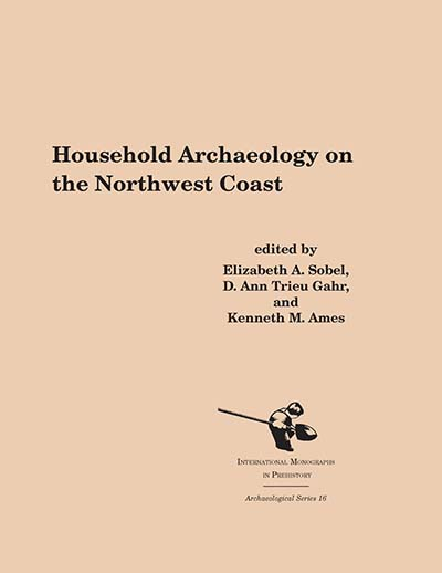 Household Archaeology on the Northwest Coast