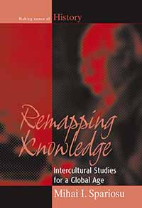 Remapping Knowledge: Intercultural Studies for a Global Age