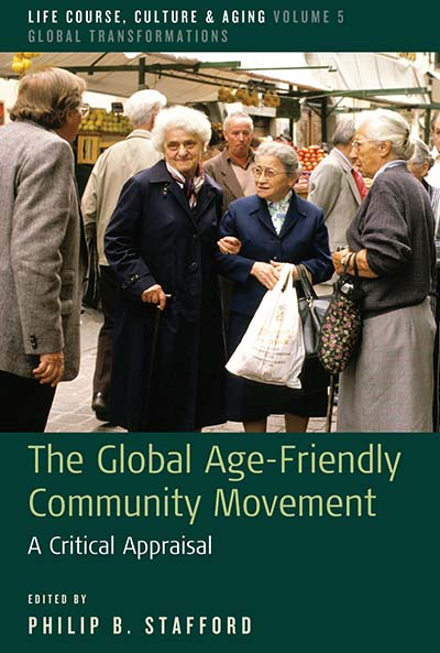 Global Age-Friendly Community Movement, The