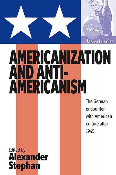 Americanization & Anti-Americanism