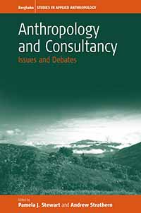 Anthropology and Consultancy: Issues and Debates