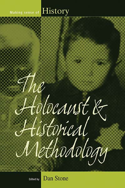 Holocaust and Historical Methodology, The