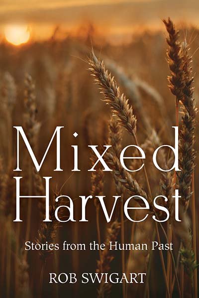 Mixed Harvest: Stories from the Human Past