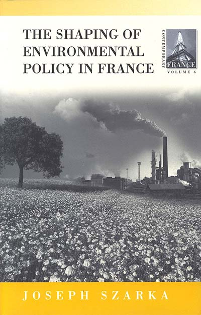 The Shaping of Environmental Policy in France