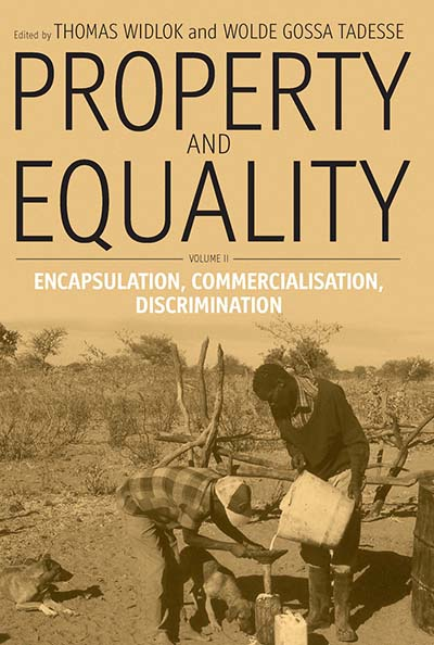 Property and Equality: Volume II: Encapsulation, Commercialization, Discrimination