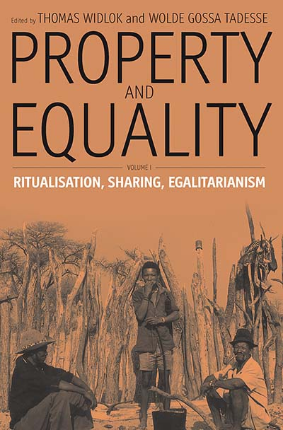 Property and Equality: Volume I: Ritualization, Sharing, Egalitarianism