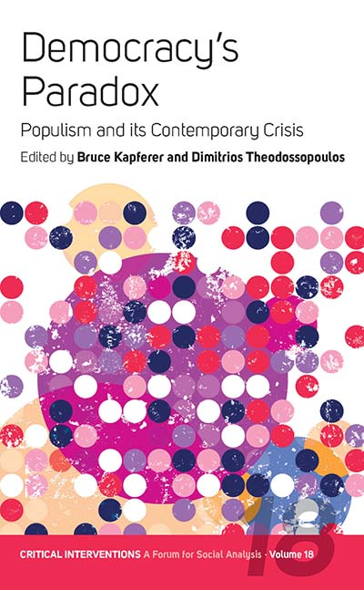 Democracy's Paradox: Populism and its Contemporary Crisis