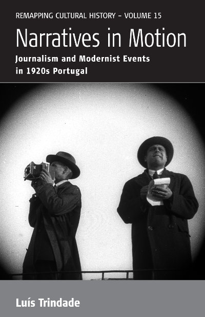 Narratives in Motion: Journalism and Modernist Events in 1920s Portugal