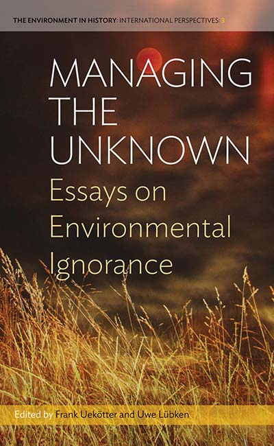 Research Papers Examples Essays Managing The Unknown Essays On Environmental Ignorance How To Write A Research Essay Thesis also What Is The Thesis Statement In The Essay Berghahn Books  Managing The Unknown Essays On Environmental Ignorance Proposal Argument Essay