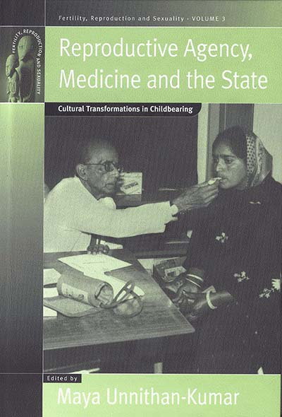 Reproductive Agency, Medicine and the State: Cultural Transformations in Childbearing
