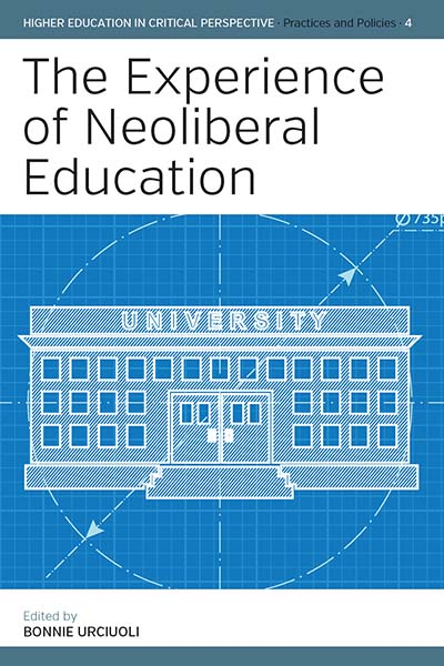 Experience of Neoliberal Education, The