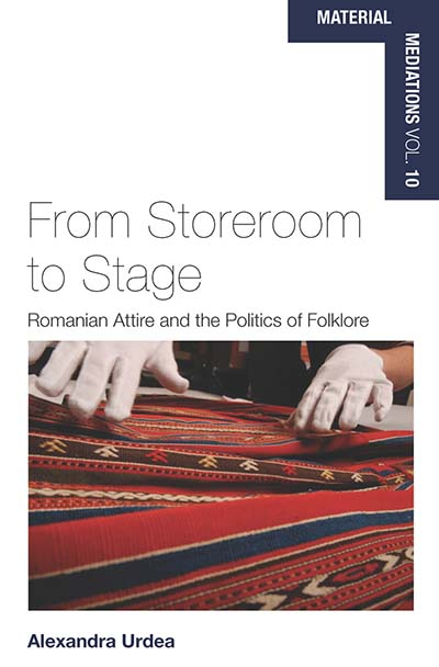 From Storeroom to Stage: Romanian Attire and the Politics of Folklore