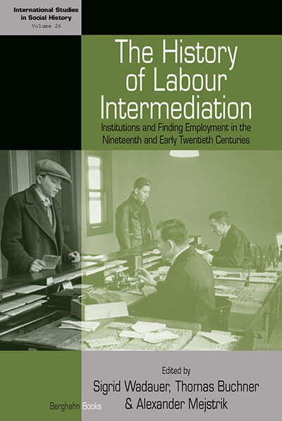 The History of Labour Intermediation