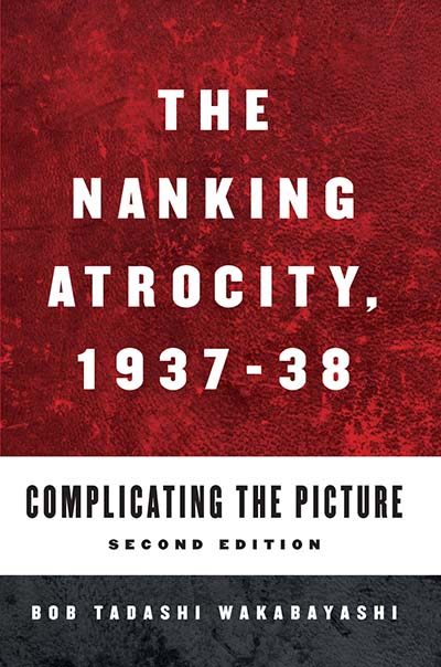 The Nanking Atrocity, 1937-38