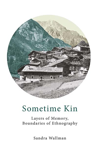 Sometime Kin: Layers of Memory, Boundaries of Ethnography
