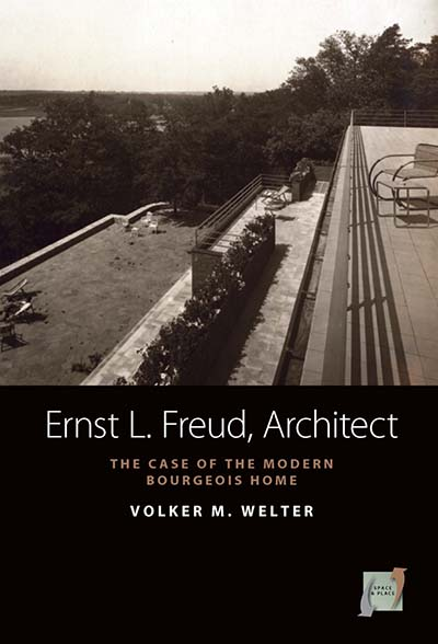 Ernst L. Freud, Architect: The Case of the Modern Bourgeois Home