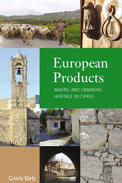 European Products: Making and Unmaking Heritage in Cyprus