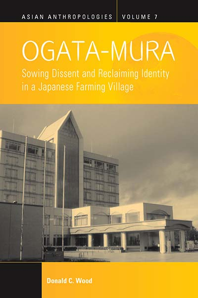 Ogata-Mura: Sowing Dissent and Reclaiming Identity in a Japanese Farming Village
