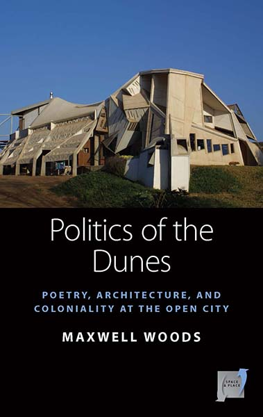 Politics of the Dunes: Poetry, Architecture, and Coloniality at the Open City