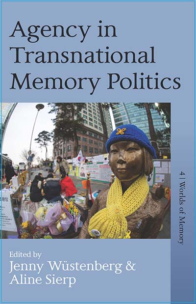 Agency in Transnational Memory Politics
