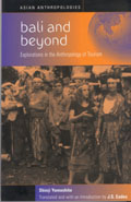 Bali and Beyond: Case Studies in the Anthropology of Tourism