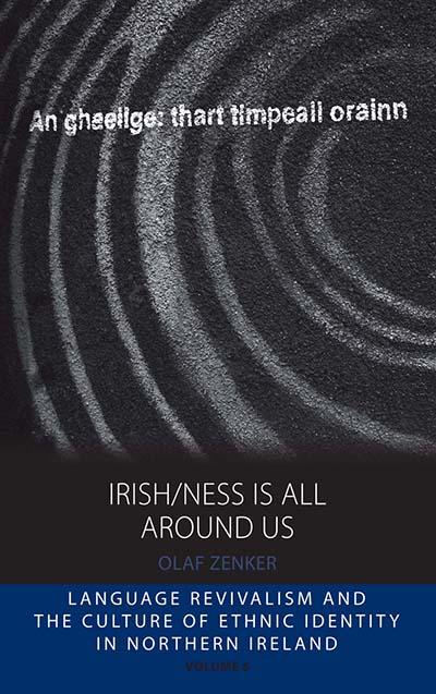 Irish/ness Is All Around Us